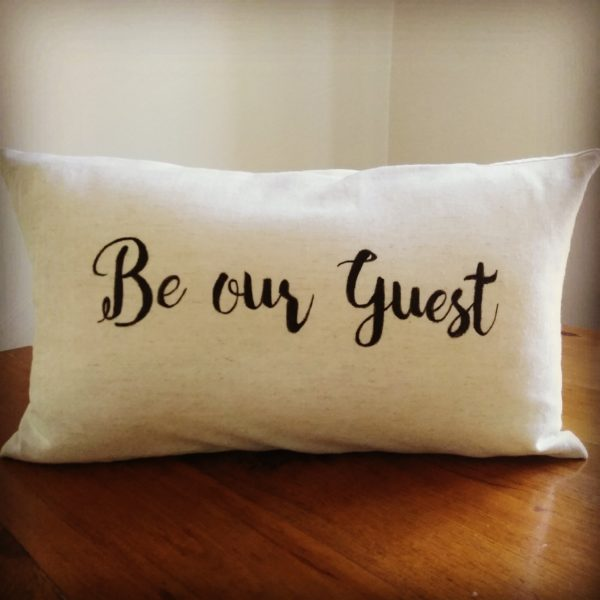 Be Our Guest Pillow Cover The Generous Host